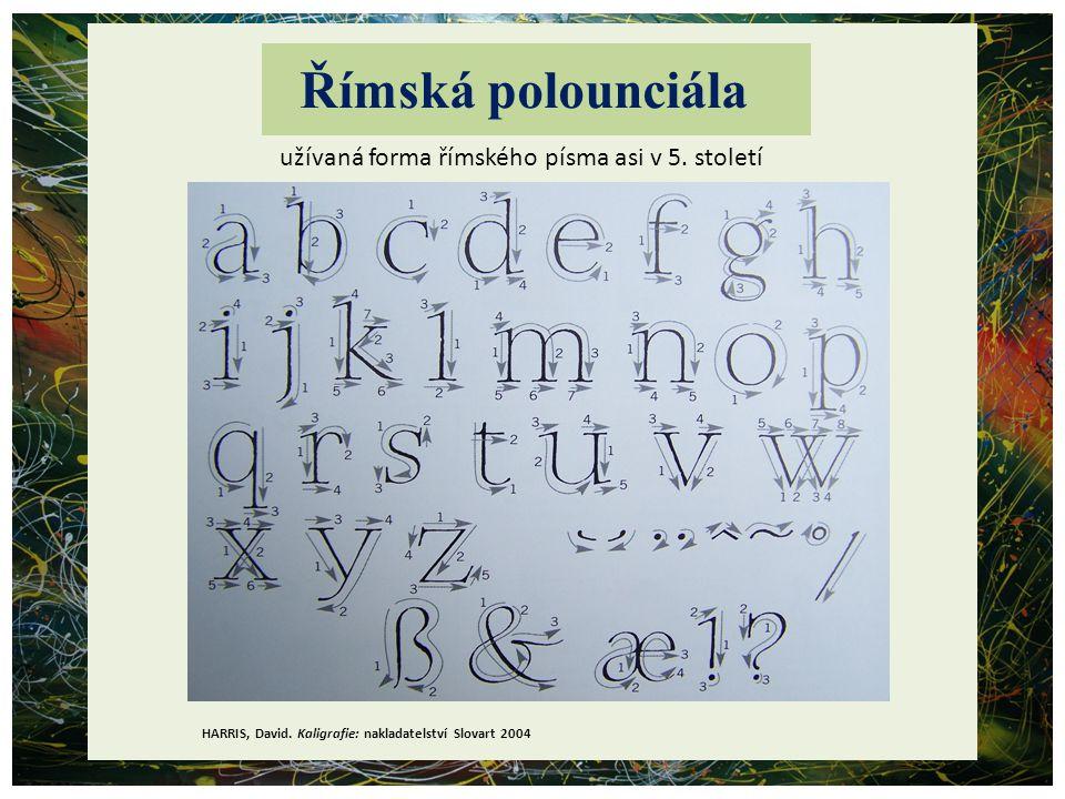 Římská polounciála užívaná forma římského písma asi v 5. století