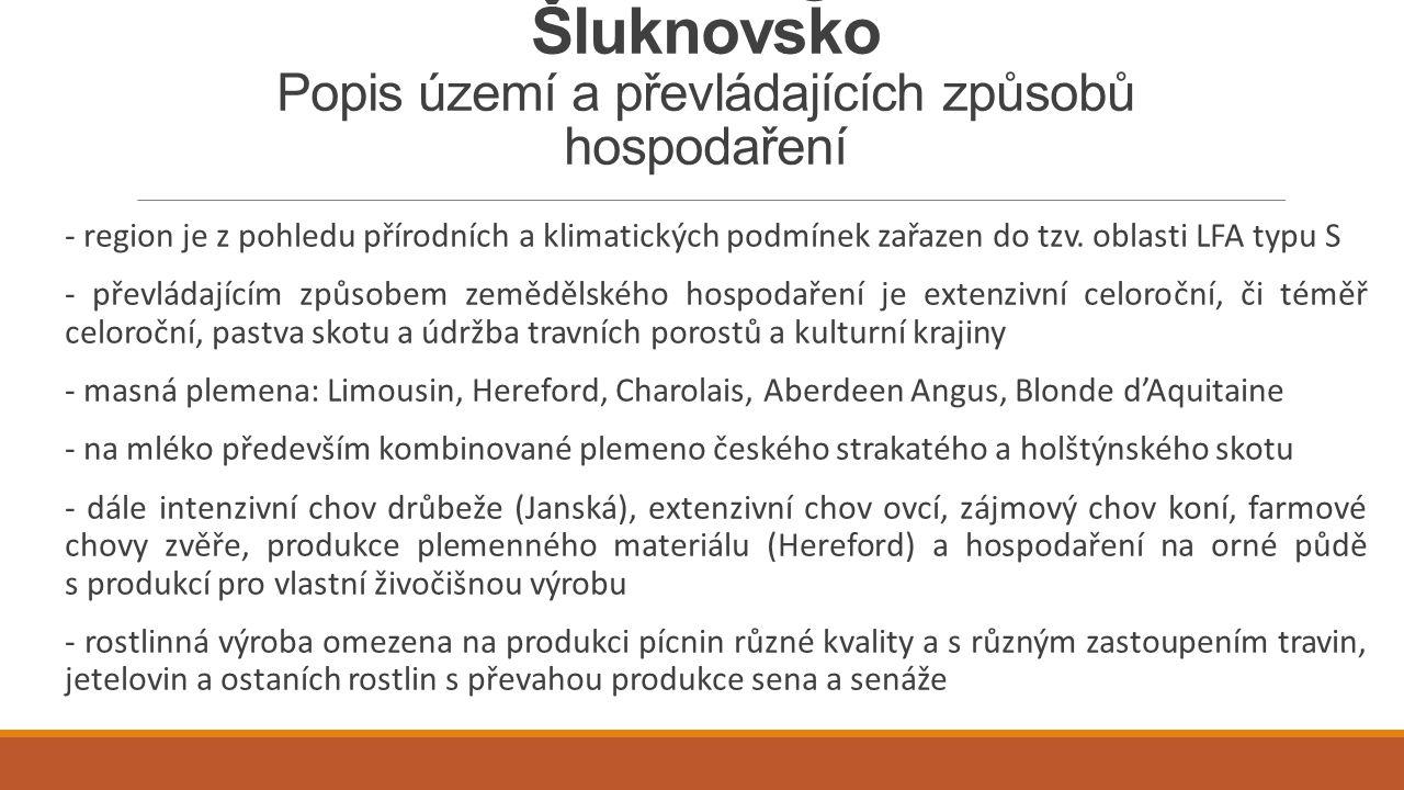 Zemědělství a Strategie CLLD MAS Šluknovsko Popis území a převládajících způsobů hospodaření