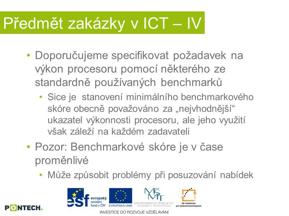 Předmět zakázky v ICT – IV