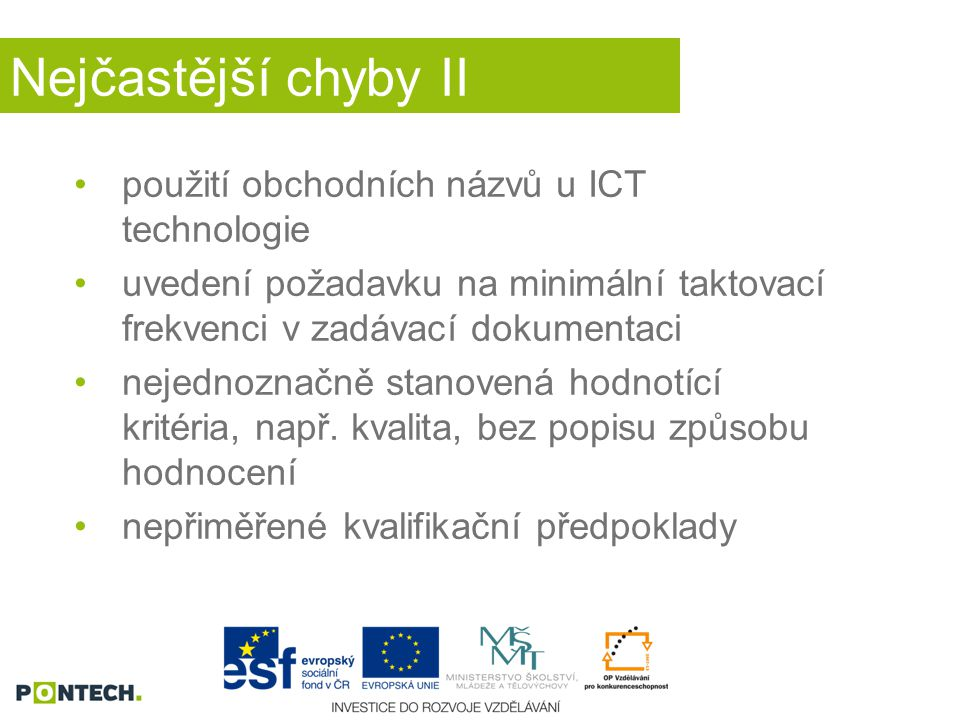 Nejčastější chyby II použití obchodních názvů u ICT technologie