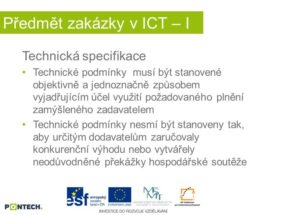 Předmět zakázky v ICT – I