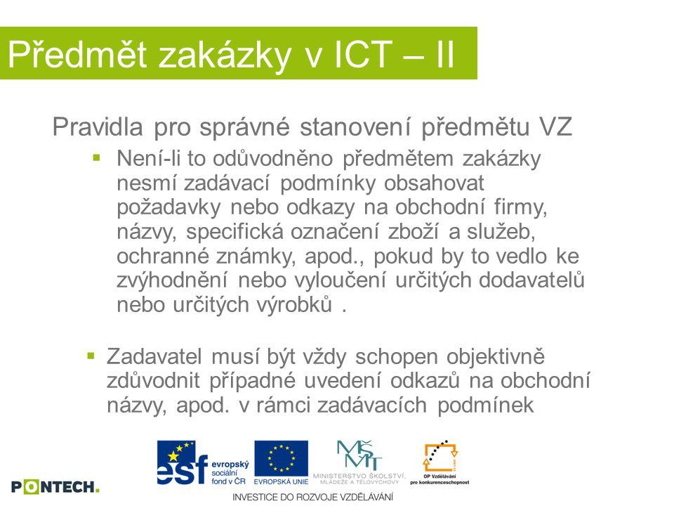 Předmět zakázky v ICT – II