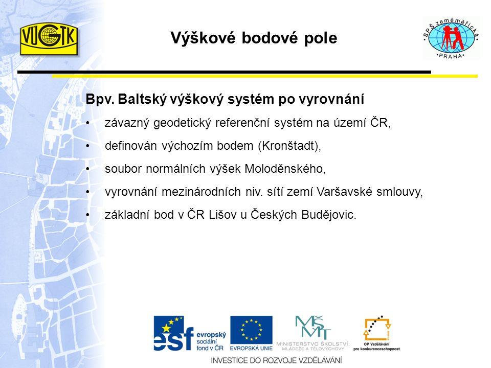 Výškové bodové pole Bpv. Baltský výškový systém po vyrovnání