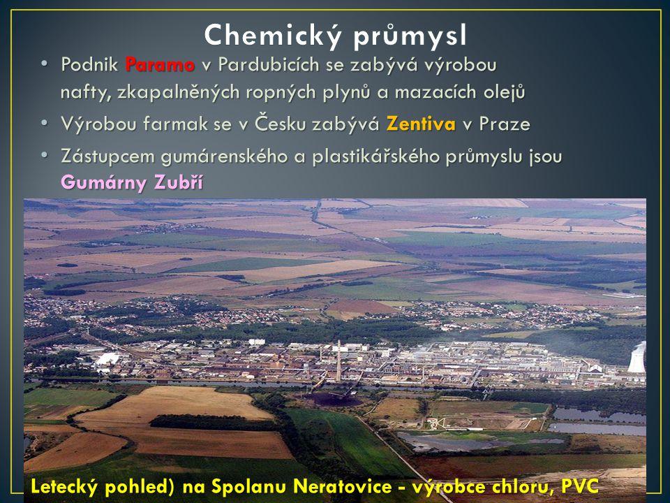 Chemický průmysl Podnik Paramo v Pardubicích se zabývá výrobou nafty, zkapalněných ropných plynů a mazacích olejů.