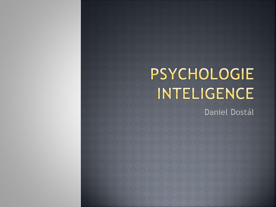 Psychologie inteligence