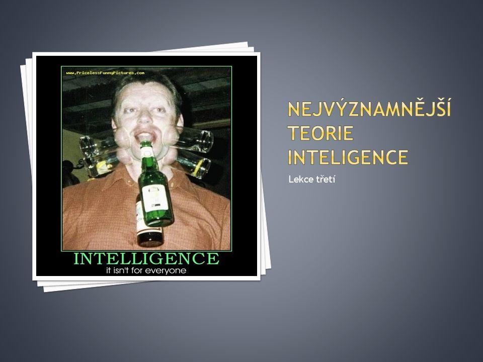 Nejvýznamnější teorie inteligence