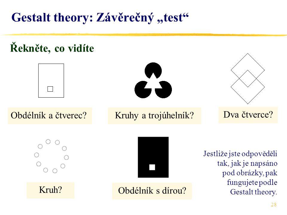 """Gestalt theory: Závěrečný """"test"""