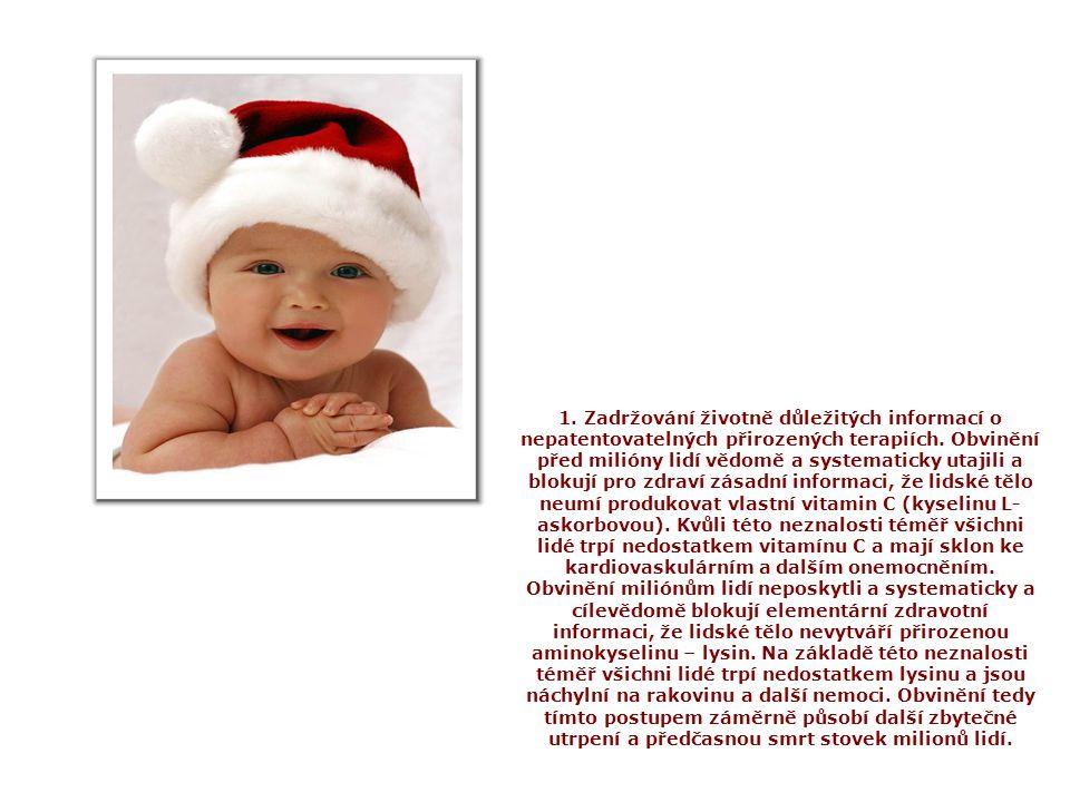 1. Zadržování životně důležitých informací o nepatentovatelných přirozených terapiích.