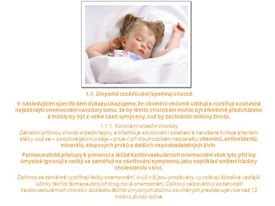 1.1. Úmyslné rozšiřování (spektra) chorob