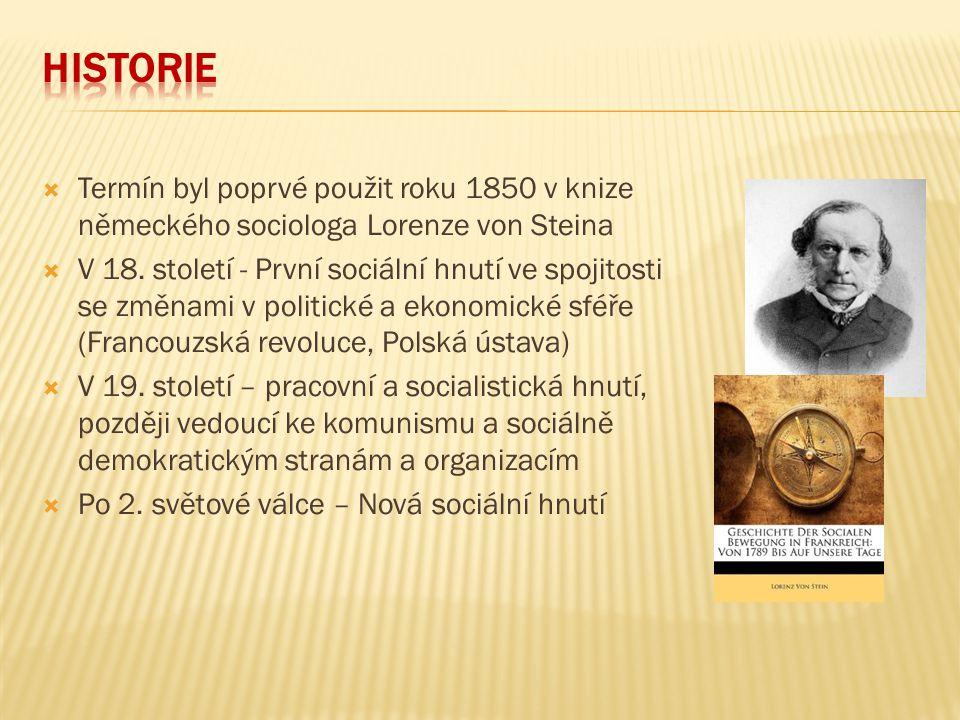Historie Termín byl poprvé použit roku 1850 v knize německého sociologa Lorenze von Steina.