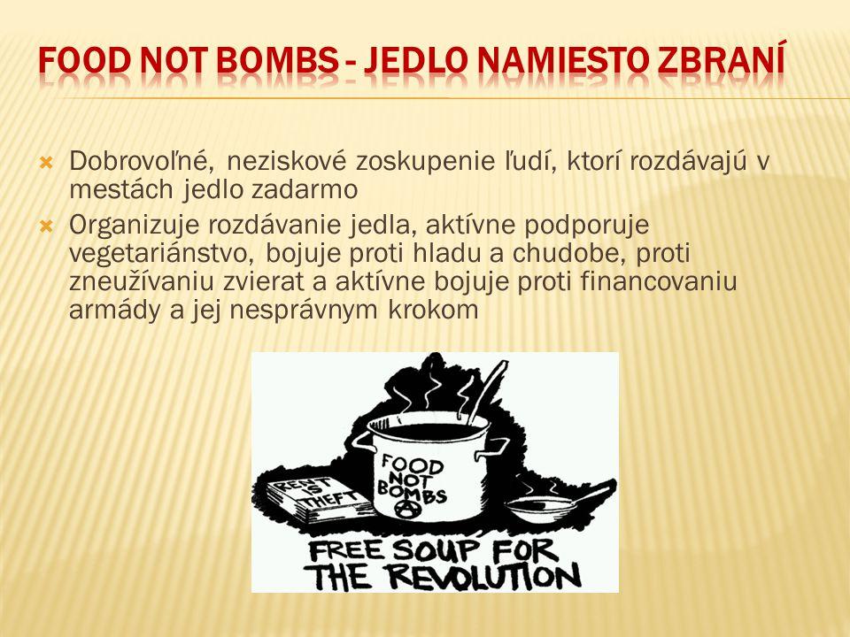 FOOD NOT BOMBS - JEDLO NAMIESTO ZBRANÍ