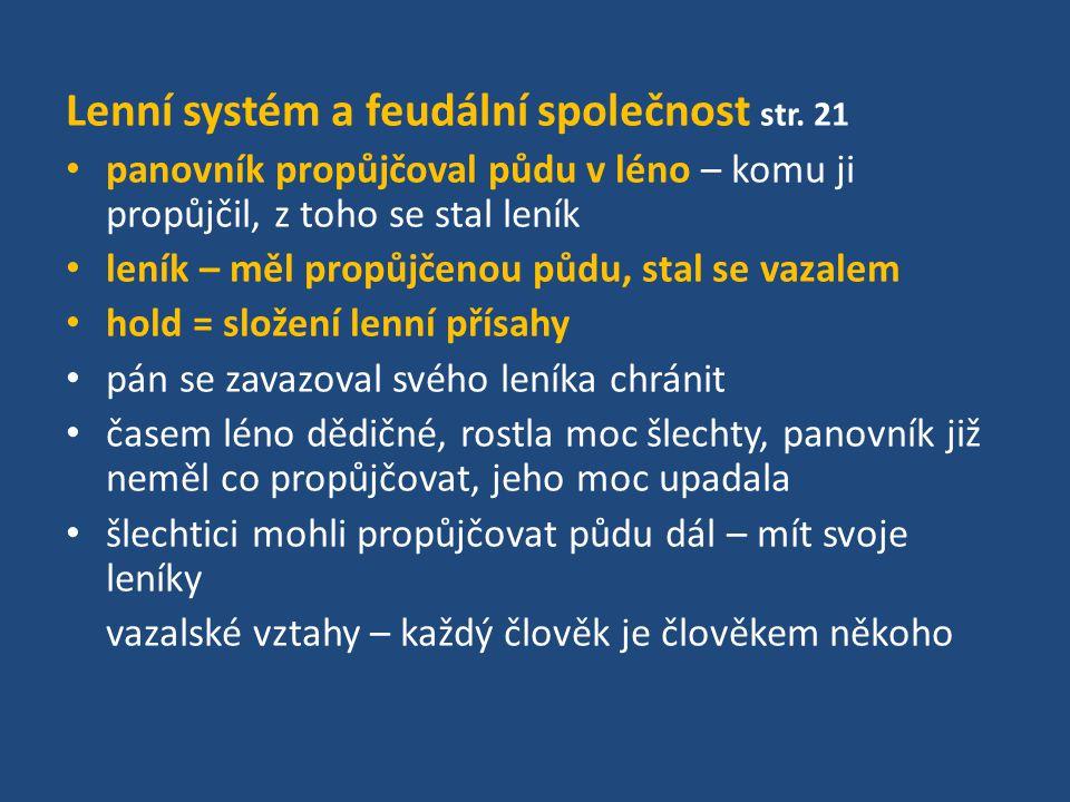 Lenní systém a feudální společnost str. 21