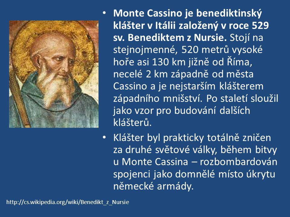 Monte Cassino je benediktinský klášter v Itálii založený v roce 529 sv