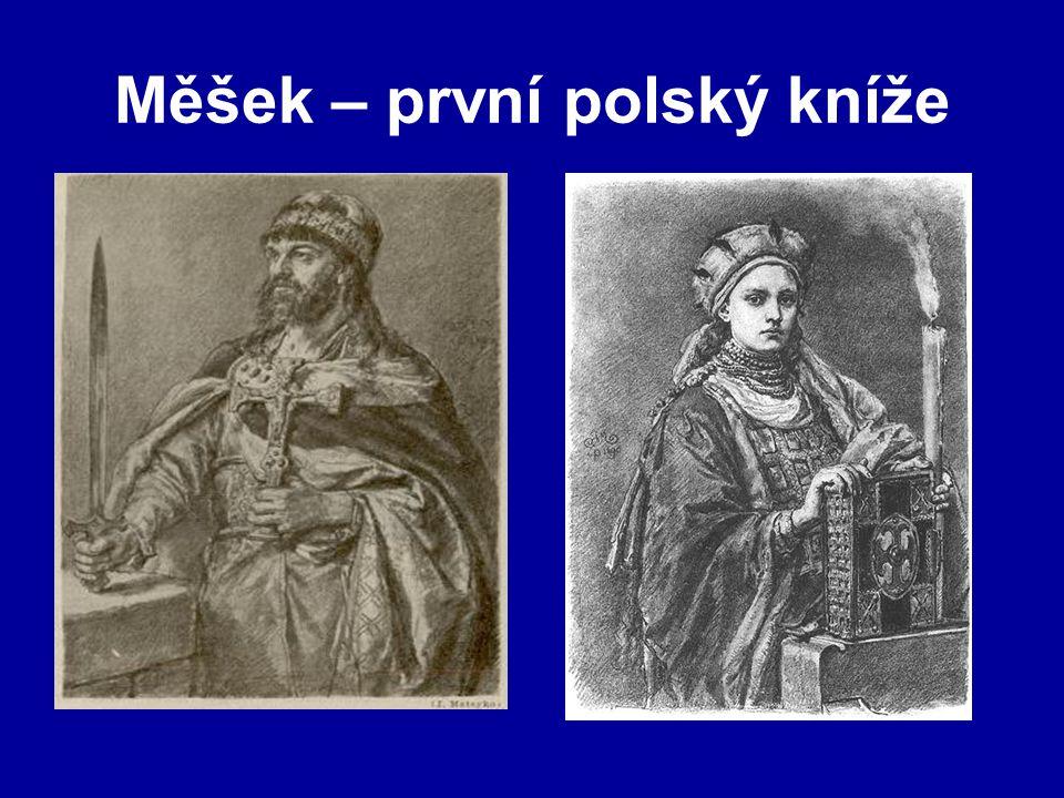 Měšek – první polský kníže