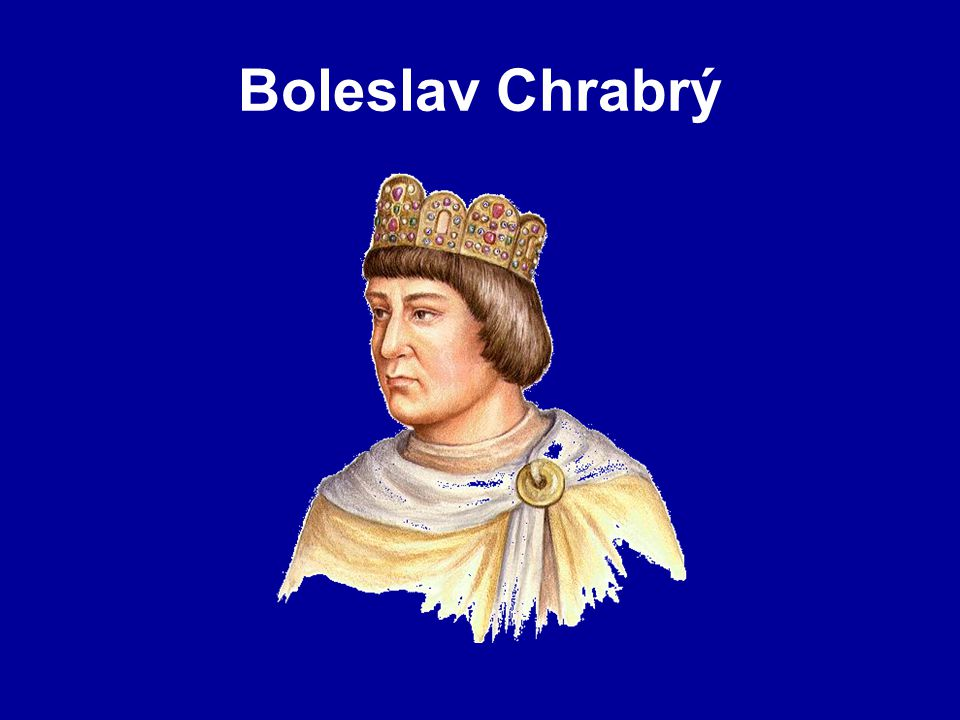Boleslav Chrabrý