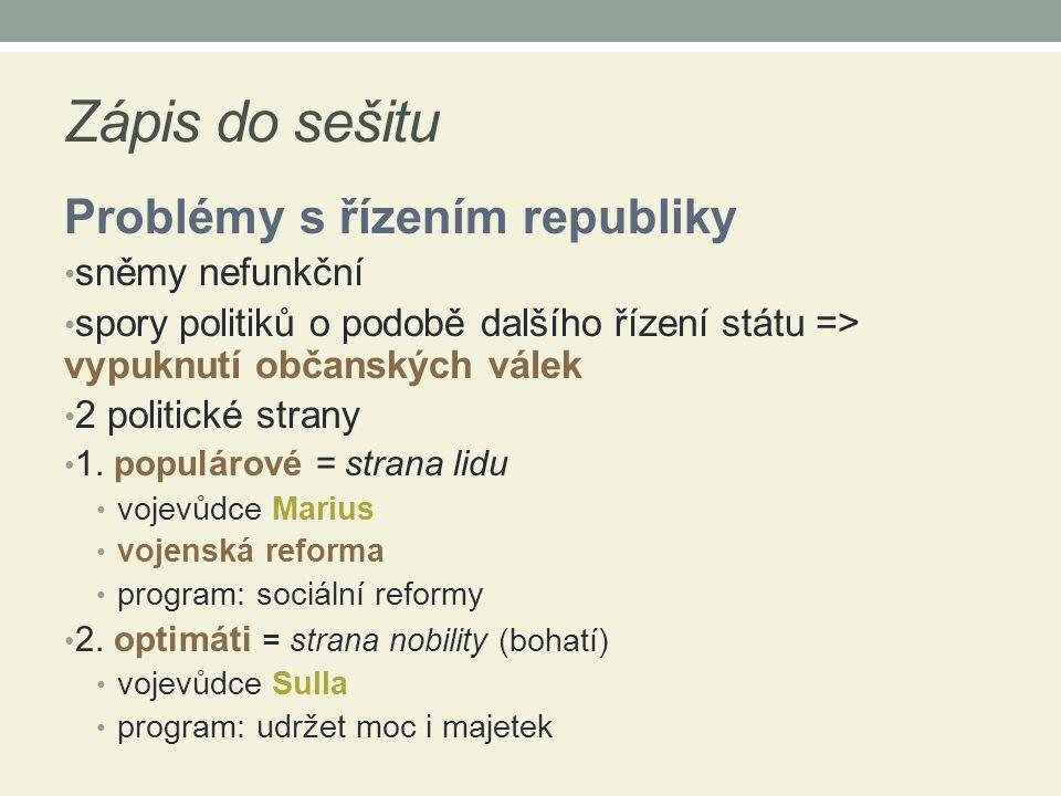 Zápis do sešitu Problémy s řízením republiky sněmy nefunkční