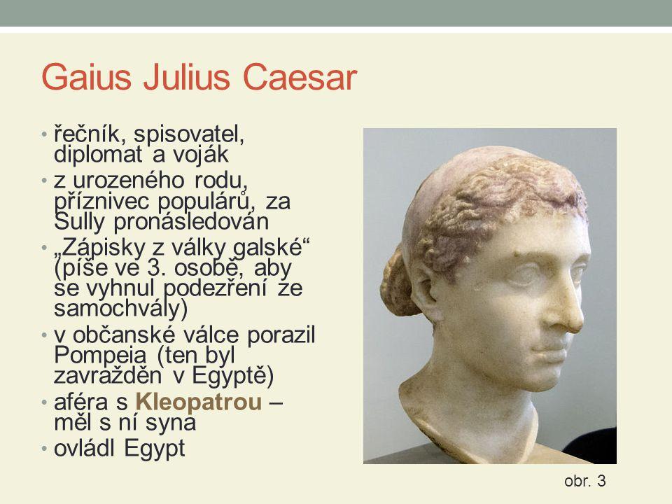 Gaius Julius Caesar řečník, spisovatel, diplomat a voják