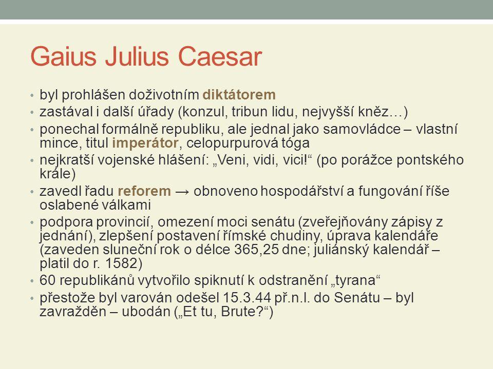 Gaius Julius Caesar byl prohlášen doživotním diktátorem