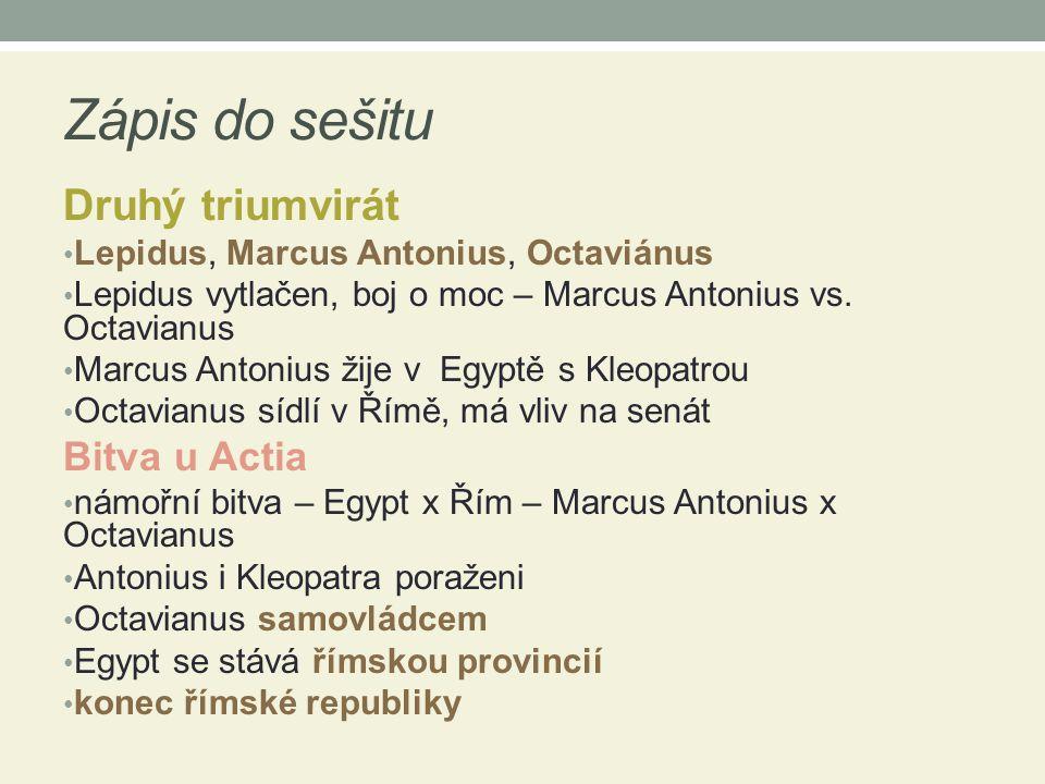 Zápis do sešitu Druhý triumvirát Bitva u Actia