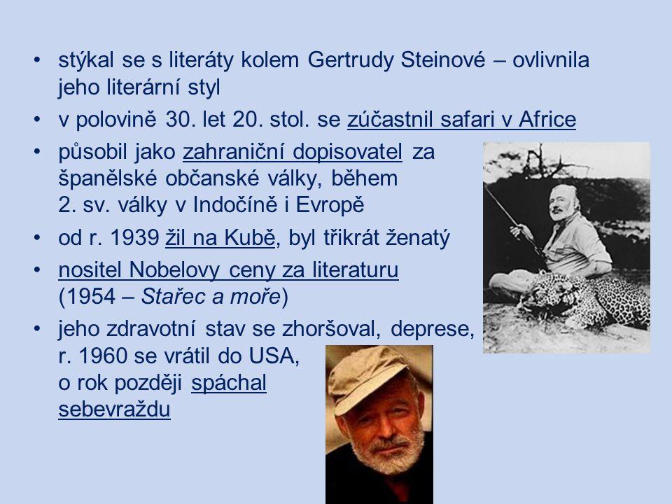 stýkal se s literáty kolem Gertrudy Steinové – ovlivnila jeho literární styl
