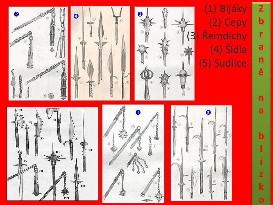 (1) Bijáky (2) Cepy (3) Řemdichy (4) Šídla (5) Sudlice