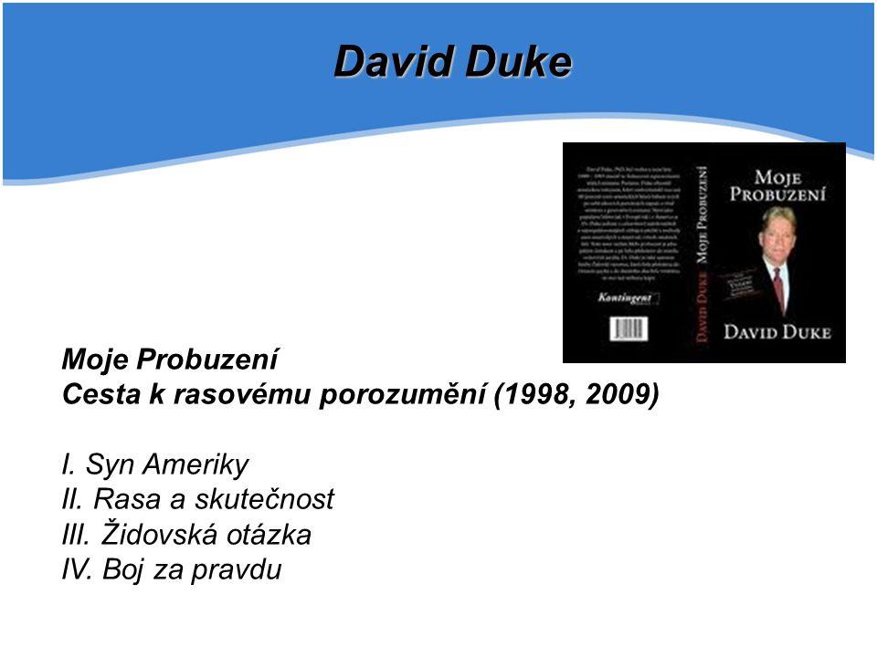 David Duke Moje Probuzení Cesta k rasovému porozumění (1998, 2009)