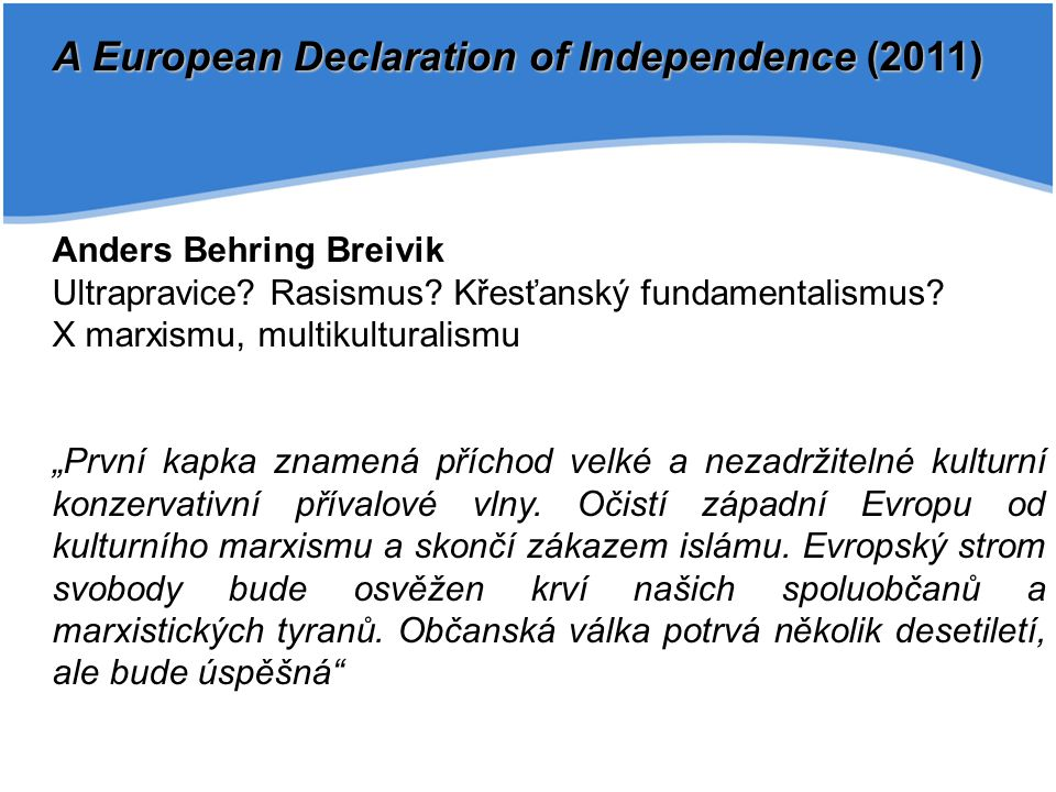 A European Declaration of Independence (2011)