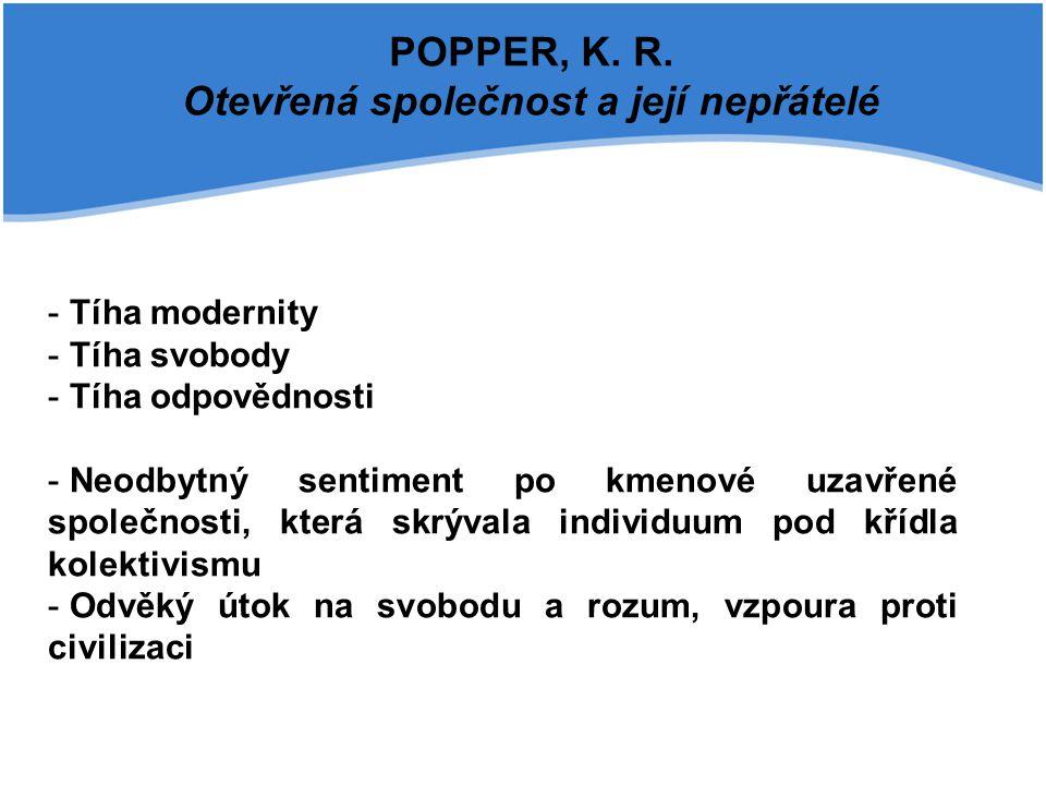 POPPER, K. R. Otevřená společnost a její nepřátelé