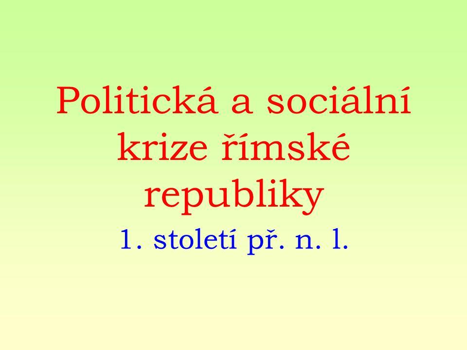 Politická a sociální krize římské republiky