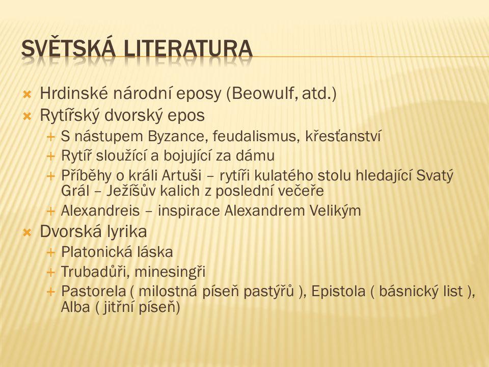 Světská literatura Hrdinské národní eposy (Beowulf, atd.)