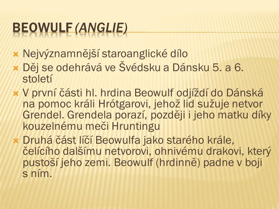Beowulf (anglie) Nejvýznamnější staroanglické dílo