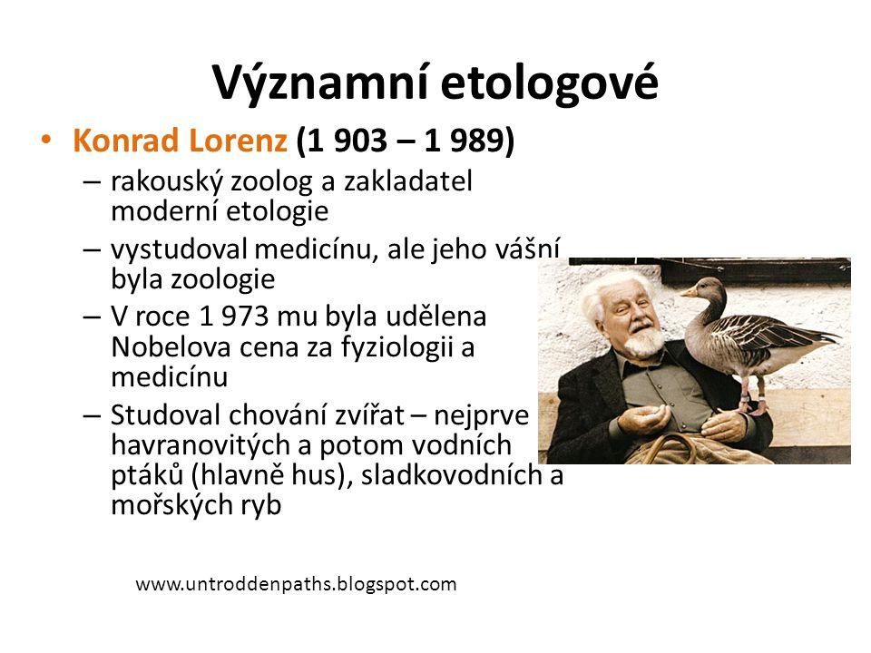 Významní etologové Konrad Lorenz (1 903 – 1 989)