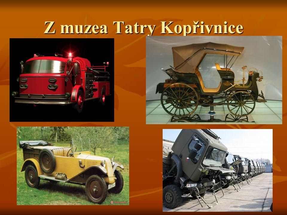 Z muzea Tatry Kopřivnice