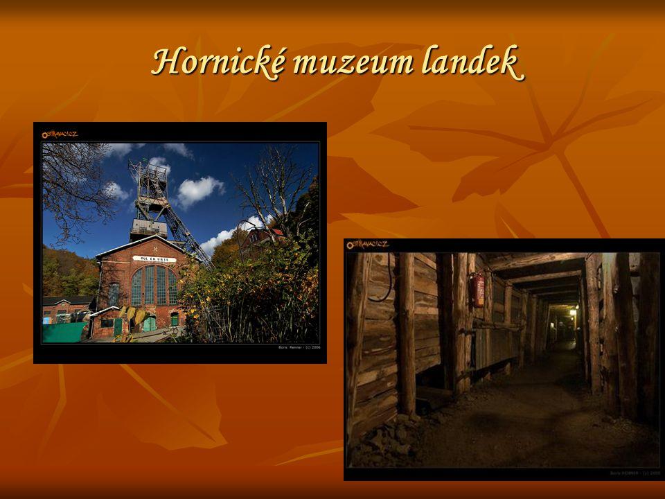 Hornické muzeum landek
