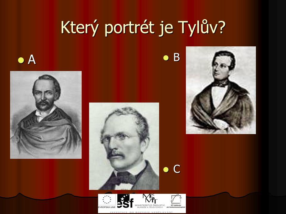 Který portrét je Tylův A B C