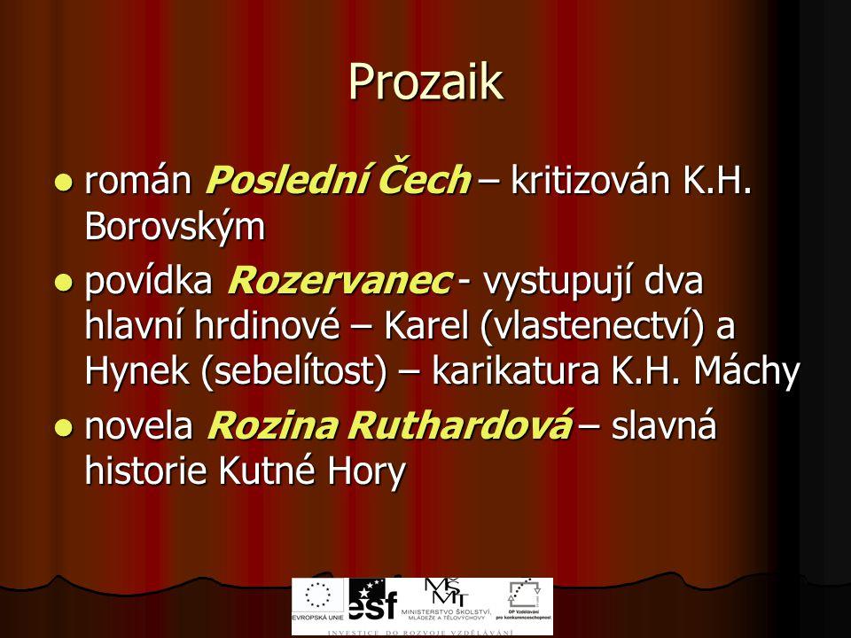 Prozaik román Poslední Čech – kritizován K.H. Borovským