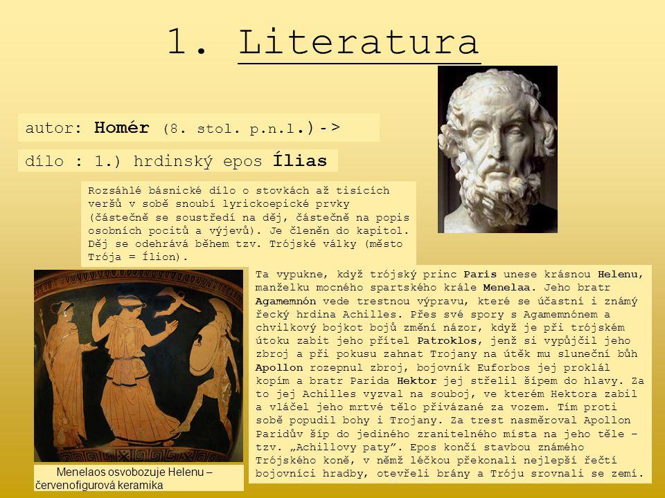 1. Literatura autor: Homér (8. stol. p.n.l.) - >