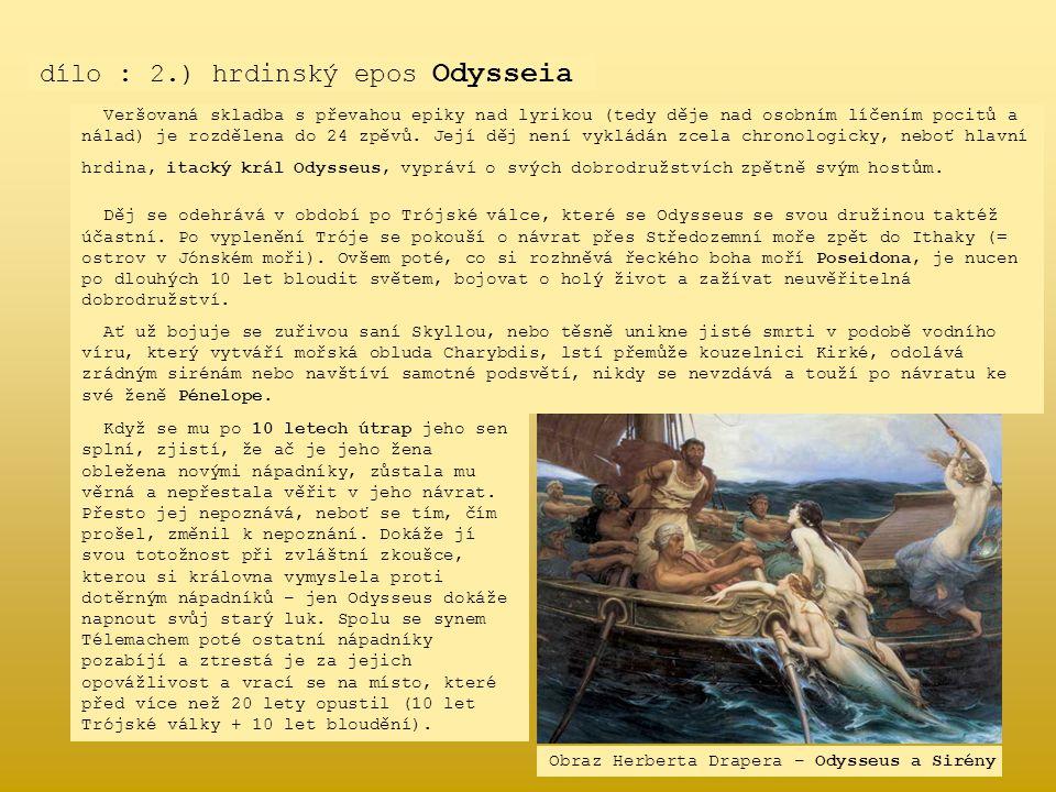 dílo : 2.) hrdinský epos Odysseia