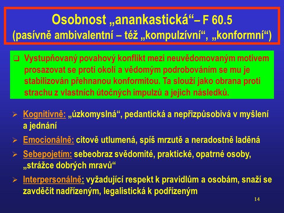 "Osobnost ""anankastická – F 60"