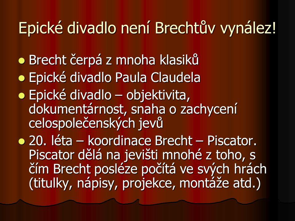 Epické divadlo není Brechtův vynález!
