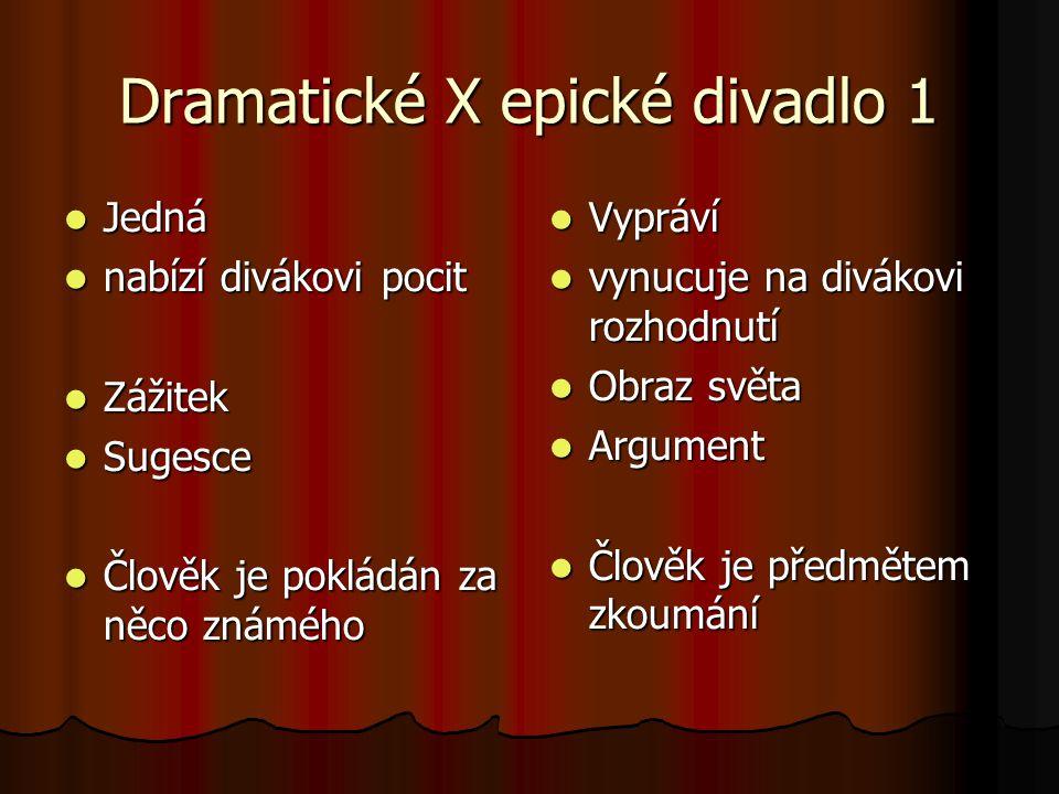 Dramatické X epické divadlo 1