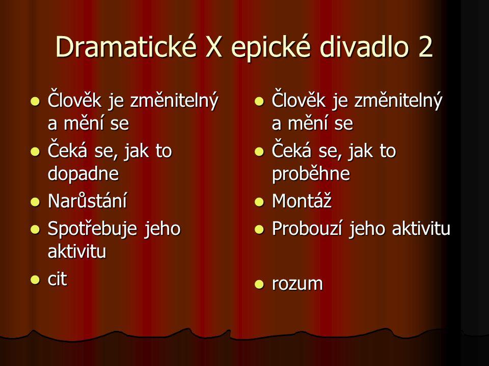 Dramatické X epické divadlo 2