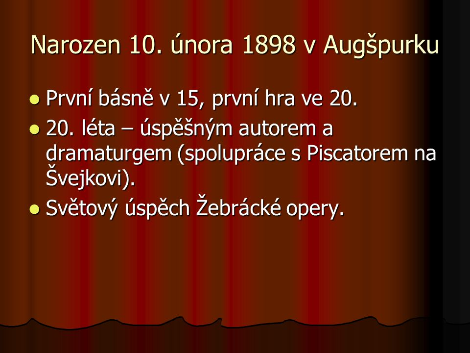 Narozen 10. února 1898 v Augšpurku