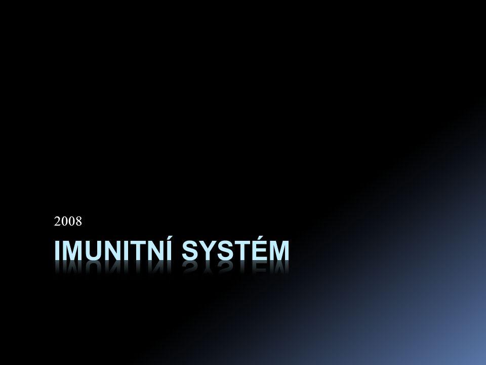 2008 Imunitní systém