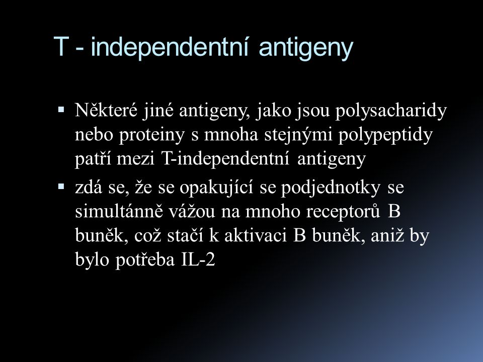 T - independentní antigeny