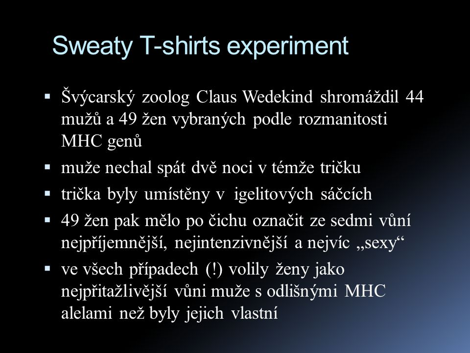 Sweaty T-shirts experiment