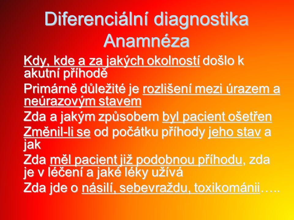 Diferenciální diagnostika Anamnéza