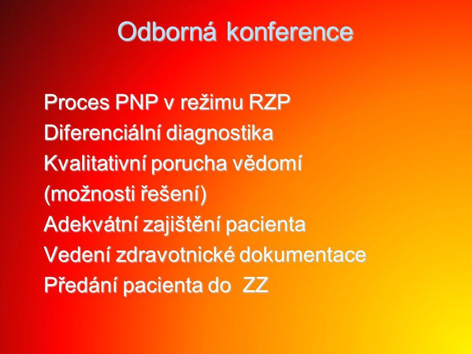 Odborná konference Proces PNP v režimu RZP Diferenciální diagnostika