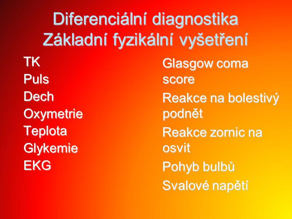 Diferenciální diagnostika Základní fyzikální vyšetření