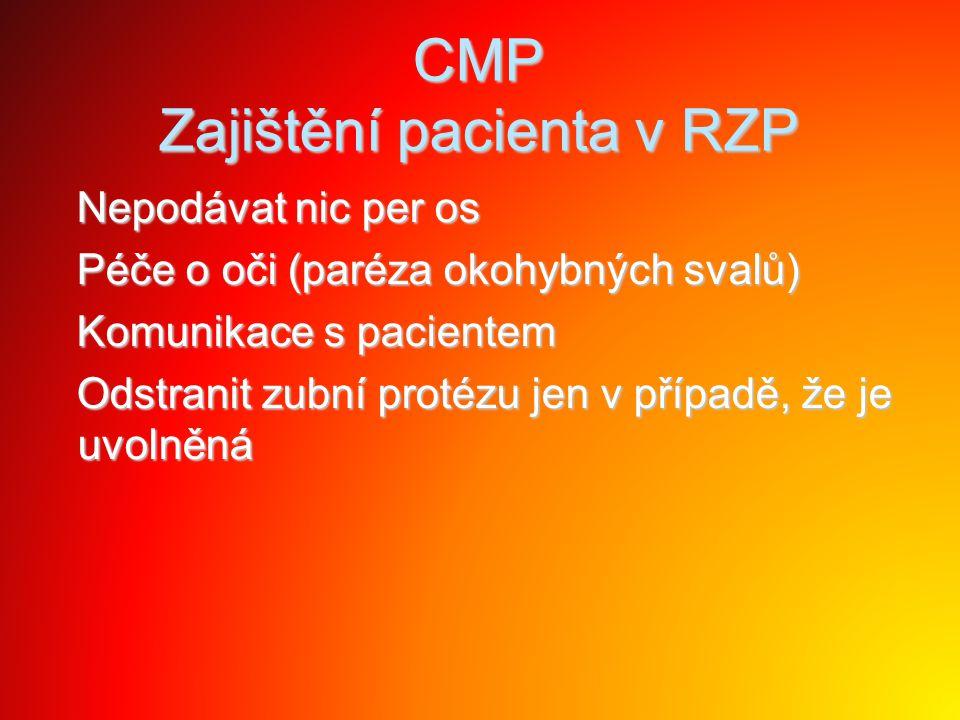 CMP Zajištění pacienta v RZP